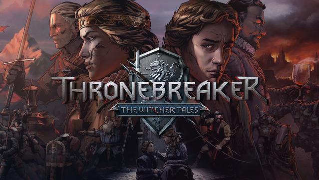 Witcher Oyuncularına Güzel Haber Thronebreaker: Witcher Tales Çıktı!