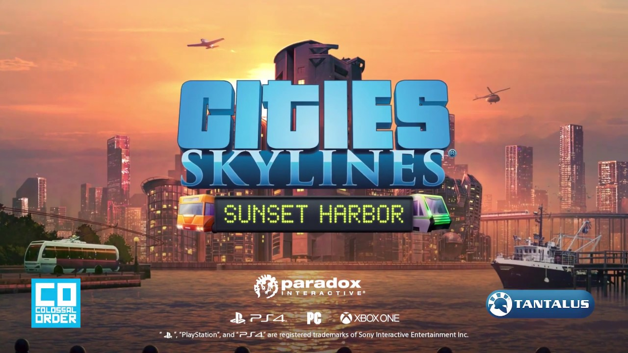Cities: Skylines Sunset Harbor çıkış tarihi? Trailer